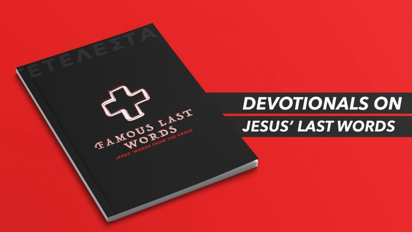 Last Words of Jesus Devotional: