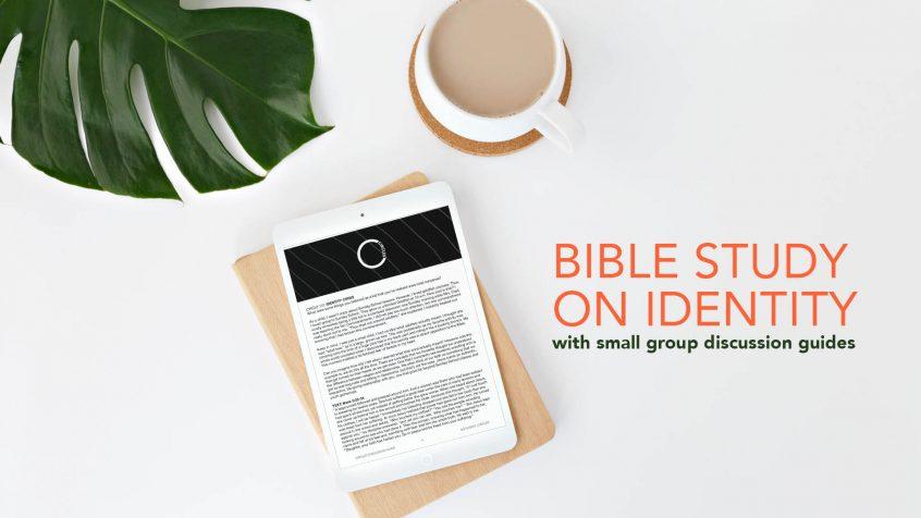 Identity Bible Study