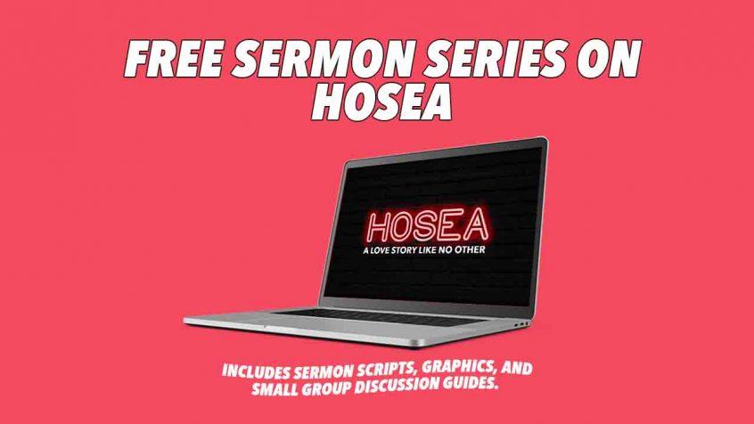 Free Hosea Sermon Series