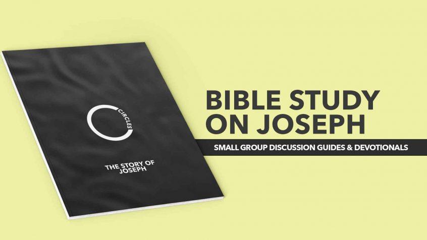 Joseph Bible Study