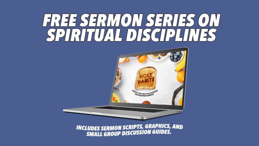 Spiritual Disciplines Sermon Series